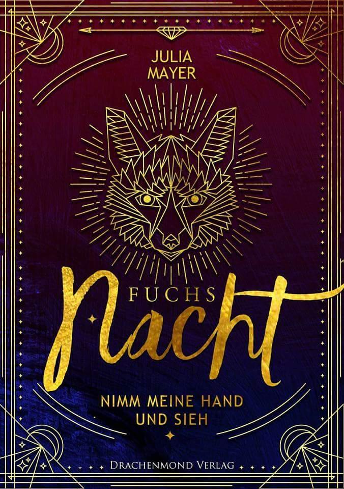 """Rezension –  Fuchsnacht """"Nimm meine Hand und sieh """""""