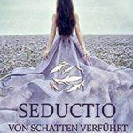 Buchcover von Seductio von Schatten verführt