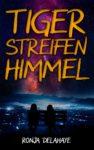 Cover von Tigerstreifenhimmel