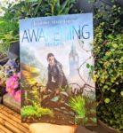 Awakening im Blumenbeet